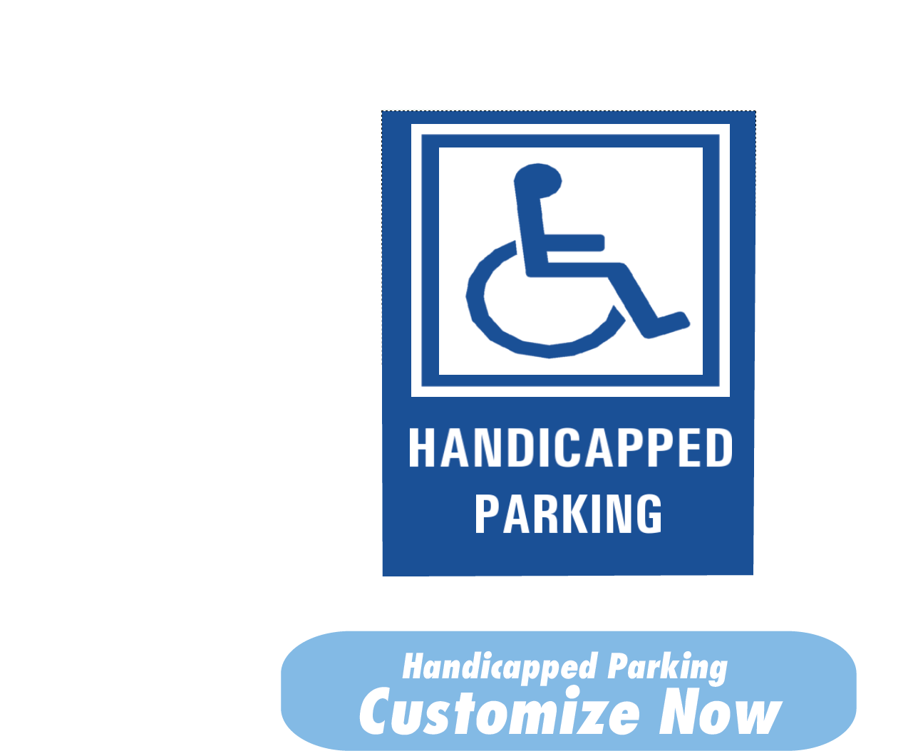 Handicapped Parking - Customize Now