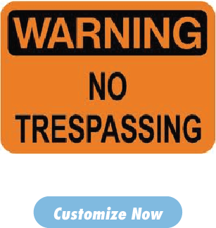 NO Trespassing Signs Starting at $39.39