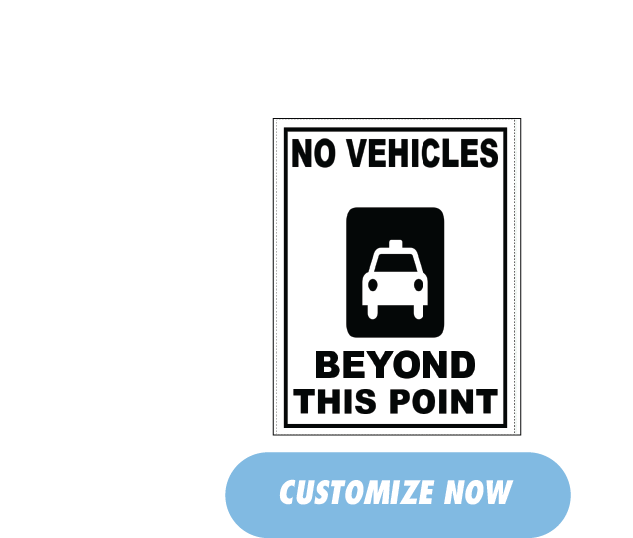 No VehiclesBeyond This Point