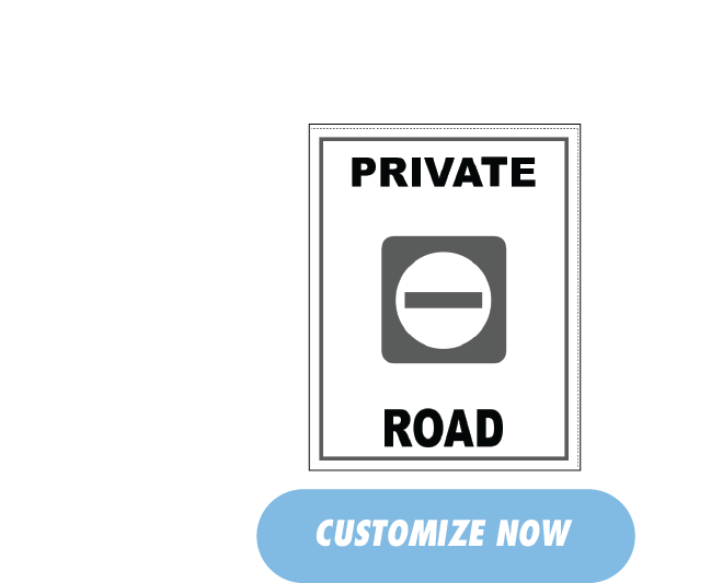 Private Road Sign, Customize Now, Free Shipping