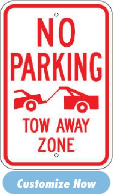 Tow Away Parking Signs Starting at $39.39